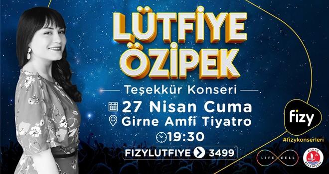 Lütfiye Özipek Girne'de 'teşekkür konseri' düzenliyor