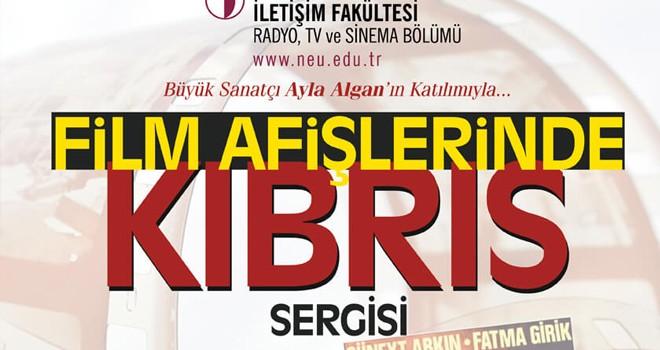 """""""Film Afişlerinde Kıbrıs Sergisi""""açılıyor"""