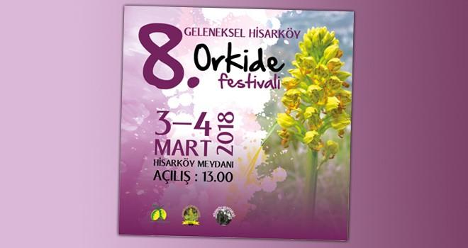 8. Geleneksel Hisarköy Orkide Festivali 3 ve 4 Mart'ta