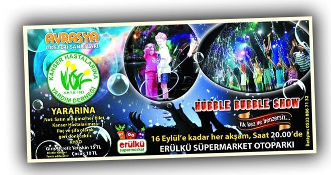 """Hubble Bubble Show"" 30 Eylül'e kadar sürecek"
