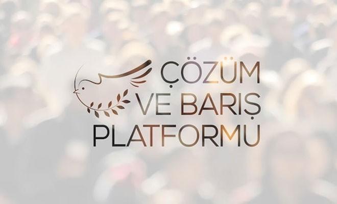 Çözüm ve Barış Platformu: Suçlama oyununa girmeden yapıcı diyaloğun devamı şart