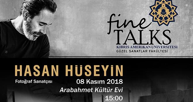 """""""Fine Talks""""'un konuğu Fotoğraf Sanatçısı Hasan Hüseyin oluyor"""