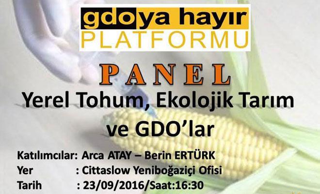 Yeniboğaziçi'nde 'GDO'ye hayır' paneli düzenleniyor