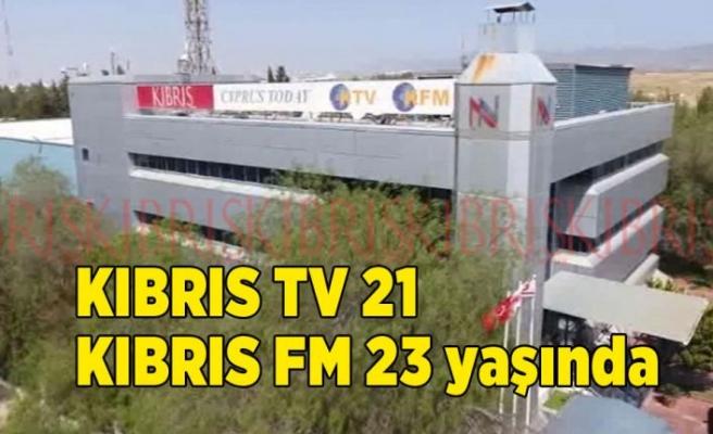 KIBRIS TV 21, KIBRIS FM 23 yaşında