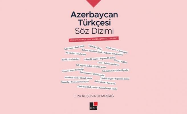 """Azerbaycan Türkçesinin Söz Dizimi"""" kitabı yayımlandı"""