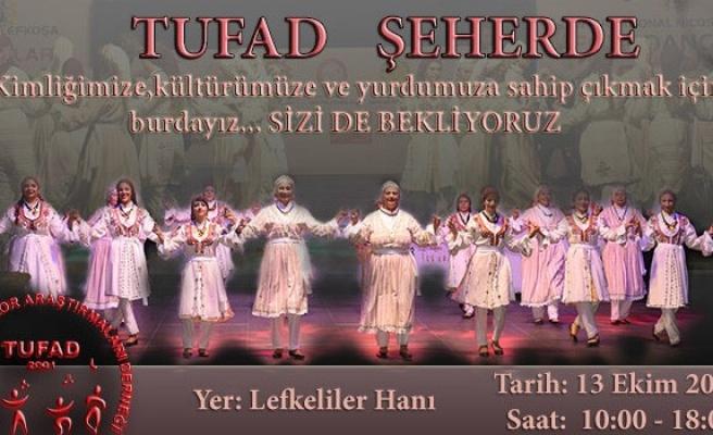 TUFAD'ın 'Şeherde' etkinliği cumartesi yapılıyor