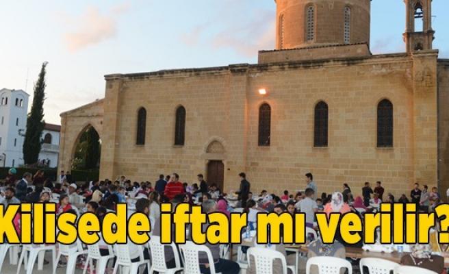 'Kilisede iftar mı verilir?'