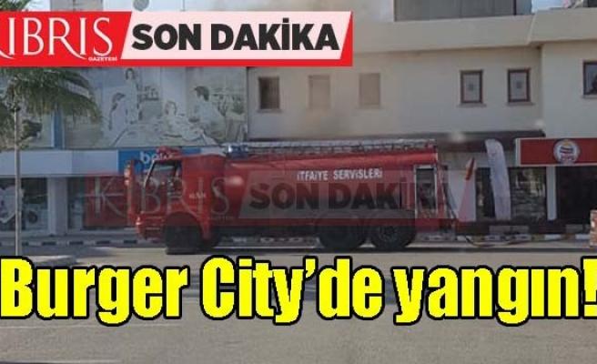 Burger City'de yangın