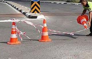 15 Kasım'da bazı yollar kapatılacak