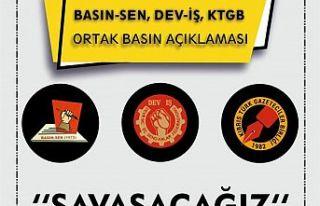 Gazeteciler Birliği, Basın-Sen ve Dev-İş'ten...