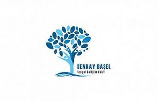 Denkay Başel Sosyal Gelişim Vakfı kuruldu