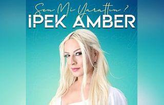İpek Amber'in şarkısına yoğun ilgi