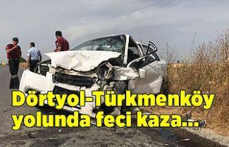 Dörtyol-Türkmenköy yolunda kaza! 2'si çocuk 9 yaralı