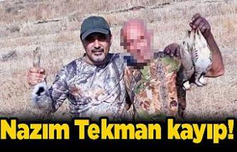 ARANIYOR: Avlanmaya giden Nazım Tekman kayıp!!!
