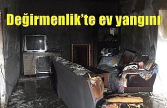 Değirmenlik'te ev yangını