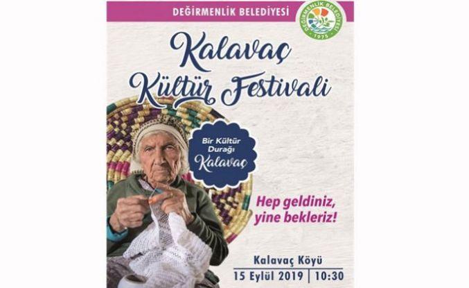 Kalavaç Kültür Festivali 15 Eylül'de