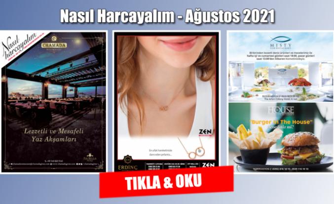NASIL HARCAYALIM - AĞUSTOS 2021